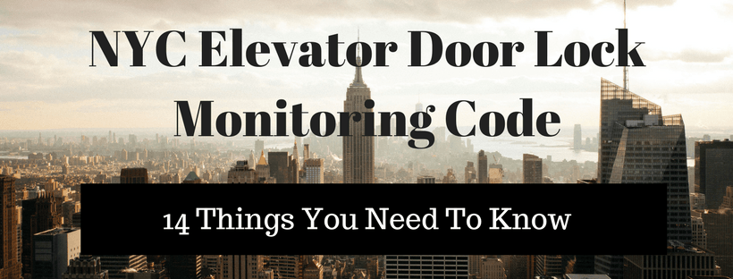 Elevator Door Lock Monitoring A Simple Guide For Nyc Elevatorlab