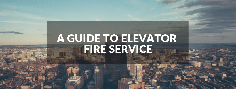 A Guide to Elevator Fire Service