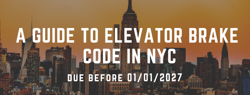 Elevator Brake Code in NYC - ElevatorLab