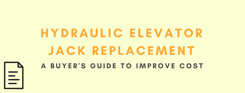 Hydraulic Elevator Jack Replacements: A Buyer's Guide To Improve Cost