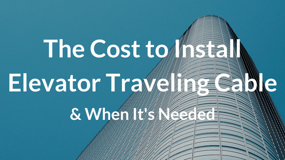 Cost to Install Elevator Traveling Cable