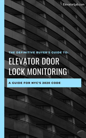 Ebook: The Definitive Buyer's Guide to Elevator Door Lock Monitoring in NYC
