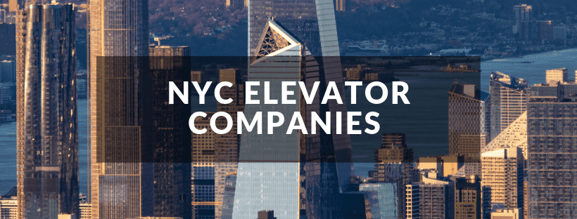Top Elevator Companies in NYC