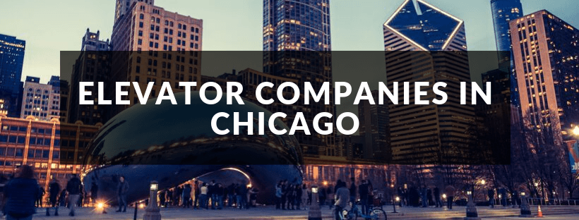 Best Elevator Companies in Chicago