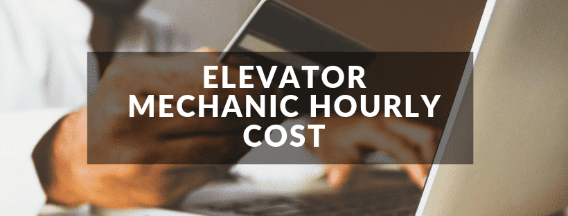 Elevator Mechanic Hourly Cost